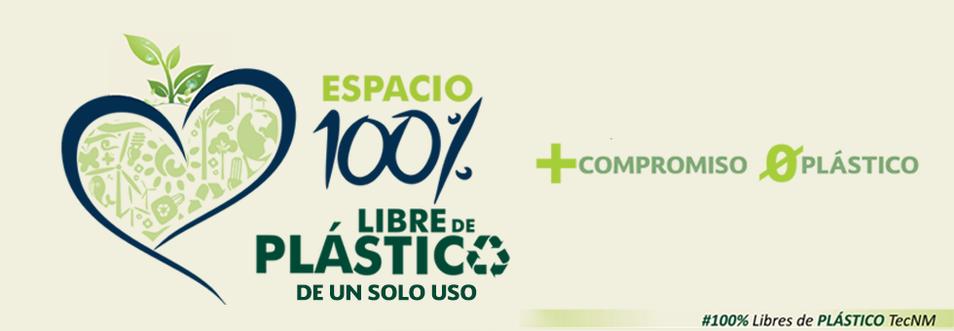 https://www.tijuana.tecnm.mx/espacio-100-libre-de-plastico/